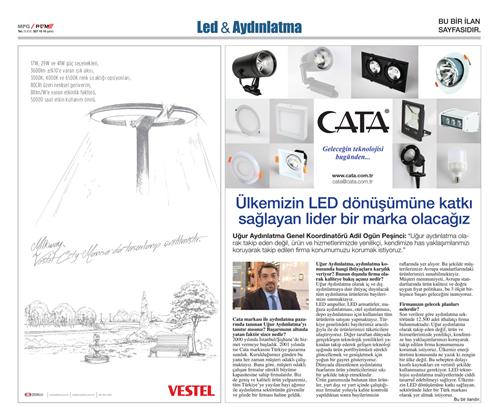 Ülkemizin LED dönüşümüne katkı sağlayan lider bir marka olacağız